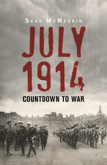 July 1914 Countdown to War